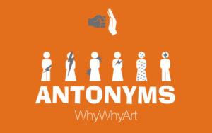 Antonyms – WhyWhyArt