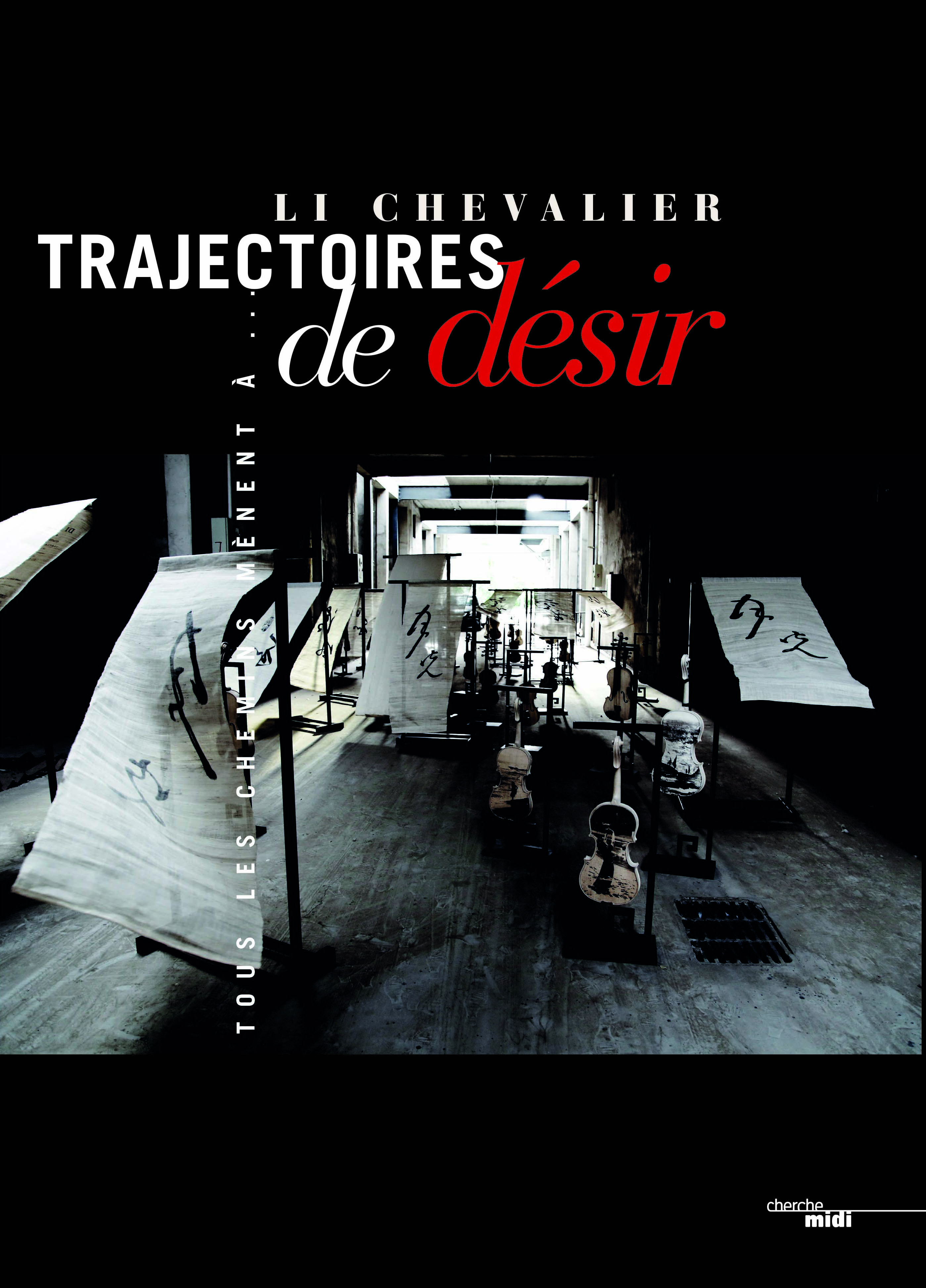 Li Chevalier – Trajectoires de Désir